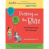 Putting on the Blitz: Our Breakthrough Methodology!: Joyful Literacy Interventions - Part Two