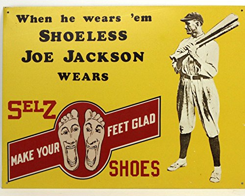 Old Tin Sign Shoeless Joe Jackson Wears Selz Shoes Vintage Classic Advertising Posters 100% MADE IN THE (Stuff Inside Tin Sign)