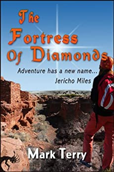 The Fortress of Diamonds (A Jericho Miles Adventure Book 1) by [Terry, Mark]