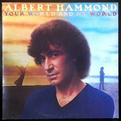 ALBERT HAMMOND - Your World & My World - Zortam Music