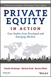 Private Equity in Action: Case Studies from
