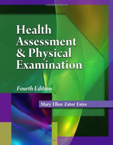Health Assessment and Physical Examination (Health Assessement & Physical Examination)