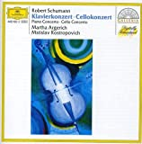 Schumann: Piano and Cello Concertos