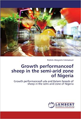 Growth performanceof sheep in the semi-arid zone of Nigeria: Growth performanceof uda and Balami breeds of sheep in the semi-arid zone of Nigeria