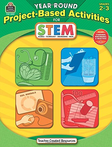 Year Round Project-Based Activities for STEM Grd 2-3