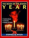 img - for The Book of the Jewish Year by Stephen M. Wylen (1995-12-01) book / textbook / text book