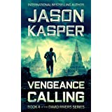 Vengeance Calling: An Action Thriller Novel (David Rivers Book 4)