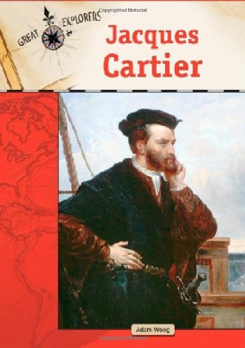 Jacques Cartier  Great Explorers