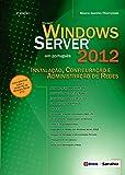 capa de Windows Server 2012. Instalação, Configuração e Administração de Redes