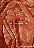 God Heard Their Cry: 5 Faith Lessons, Vol. 8