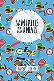 Saint Kitts and Nevis Travel Journal: 6x9 Travel planner I Road trip planner I Dot grid journal I Travel notebook I Travel diary I Pocket journal I Gift for Backpacker