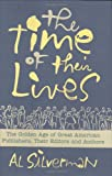 The Time of Their Lives, Al Silverman, 0312350031