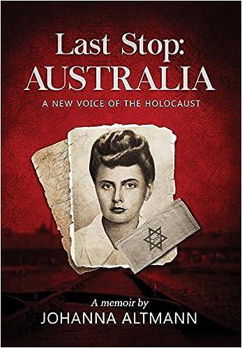 Last Stop Australia: A New Voice of the Holocaust