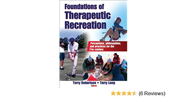 Foundations of Therapeutic Recreation: 9780736062091
