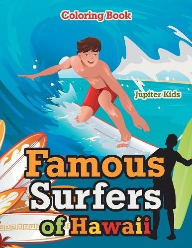 Read Online Famous Surfers of Hawaii Coloring Book ebook