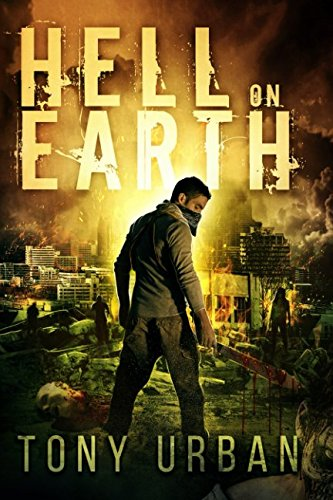 Hell on Earth (Life of the Dead) (Volume 1)