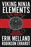 Product review for Viking Ninja Elements: Kill Your Ego, Challenge Your Discipline