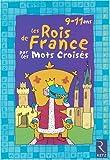 Les rois de France par les mots croisés