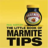 Little Book of Marmite Tips (Little Books of Tips)