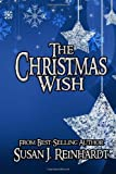 The Christmas Wish, Susan J. Reinhardt, 1622084918