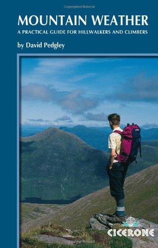 [E.B.O.O.K] Mountain Weather: Understanding Britain's mountain weather (Cicerone Techniques) [E.P.U.B]