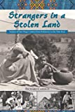 Strangers in a Stolen Land (Adventures in the Natural History and Cultural Heritage of the Californias), Richard Carrico, 0932653820