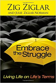 Book Embrace the Struggle: Living Life on Life's Terms