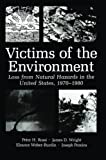 img - for Victims of the Environment: Loss from Natural Hazards in the United States, 1970 1980 book / textbook / text book