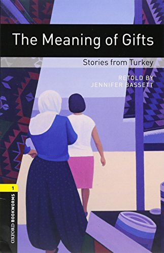 Oxford Bookworms Library: Level 1: The Meaning of Gifts: Stories from Turkey Audio Pack (Gift Certificates Turkey)