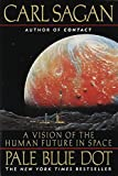 Pale Blue Dot: A Vision of the Human Future in Space by Carl Sagan Picture