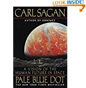 Pale Blue Dot: A Vision Of The Human Future In Space                         (Paperback) by Carl Sagan, Ann Druyan