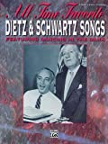 All Time Favorite Dietz & Schwartz Songs Featuring Dancingin The Dark PVG (All Time Favorite Series)