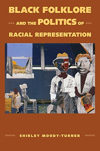 Search : Black Folklore and the Politics of Racial Representation (Margaret Walker Alexander Series in African American Studies)