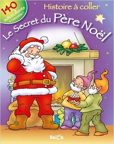 Télécharger en ligne Histoire à coller : le secret de Noël 2010 epub, pdf