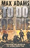 img - for To Do or Die (Eddie Dawson) book / textbook / text book