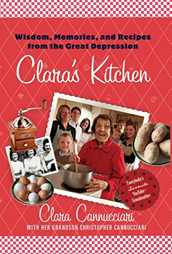 - Clara's Kitchen: Wisdom, Memories, and Recipes from the Great Depression
