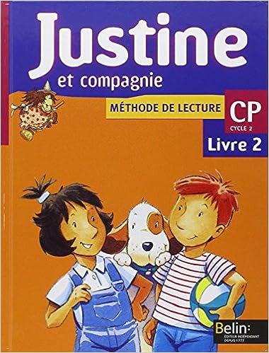 Methode De Lecture Cp Justine Et Compagnie Livre 2 Pdf