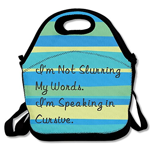 Black I'm Not Slurring My Words I'm Speaking In Cursive Bayfield Bags For Man And - City Oregon Lincoln Shops In