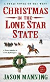 Christmas in the Lone Star State: A Texas Novel of the West