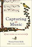 Capturing Music, Thomas Forrest Kelly, 0393064964