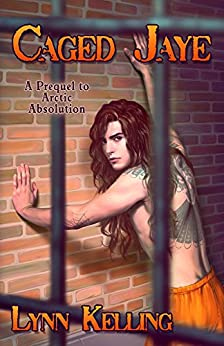 Caged Jaye by [Kelling, Lynn]