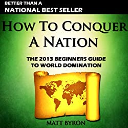 How to Conquer a Nation