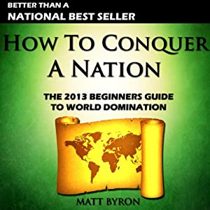 How to Conquer a Nation Audiobook