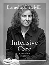 Intensive Care: A Doctor's Journey