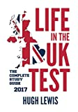 Life in the UK Test: The Complete Study Guide