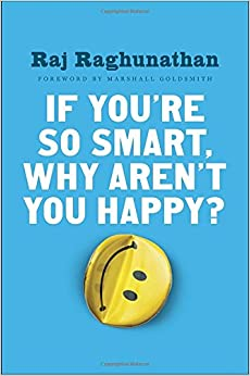 Image result for if you are so smart why aren't you happy