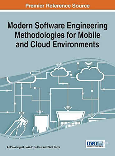 Modern Software Engineering Methodologies for Mobile and Cloud Environments (Advances in Systems Analysis, Software Engi