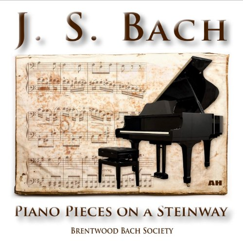 J. S. Bach: Piano Pieces On a Steinway Piano (Piano Bach Music)