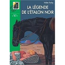 LÉGENDE DE L'ÉTALON NOIR