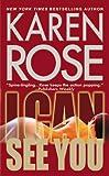 I Can See You, Karen Rose, 0446538353